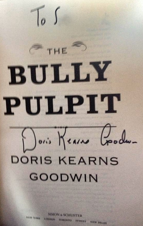 Signed copy -- The Bully Pulpit