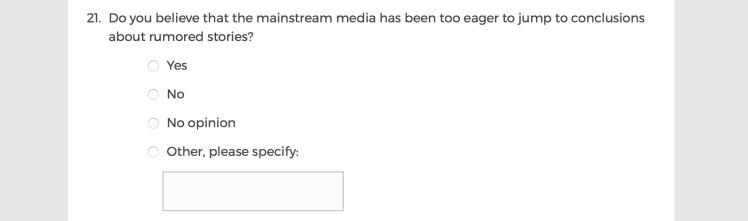 Mainstream Media Accountability Survey -- Question 21