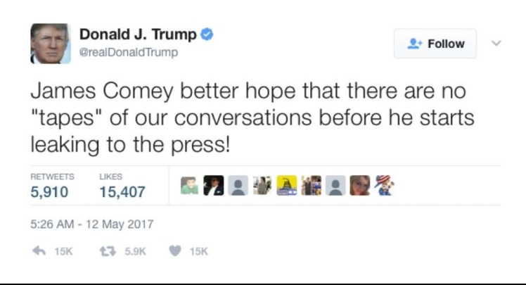 Trump Tweet -- Comey Tapes